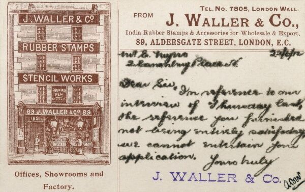A card sent from J Waller & Co. of 89 Aldersgate Street, London (purveyors of India rubber stamps and accessories for wholesale and export) to an unsuccessful applicant (Mr E Myers) for a post at the establishment