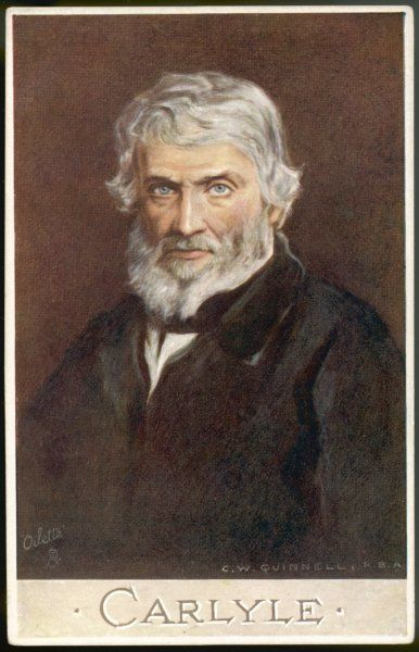 THOMAS CARLYLE Scottish philosopher and historian