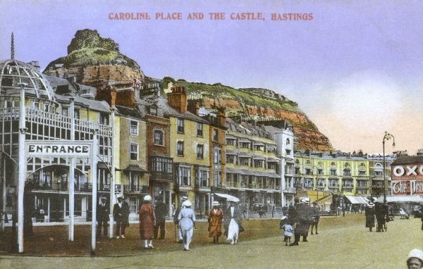Caroline Place and The Castle, Hastings, East Sussex Date: circa 1907