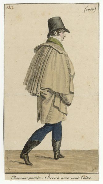'Carrick' coat with single collar & heavily pleated cape, green coat, white cravat, dark pantaloons, hussar boots (buskins) & a hat with a tall crown that narrows at the top