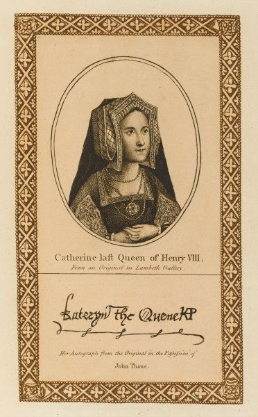 CATHERINE PARR queen of Henry VIII with her autograph