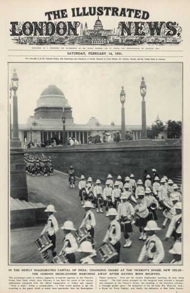 In the newly inaugurated capital of New Delhi in India, the Gordon Highlanders can be seen marching away after having been relieved during the changing of the guard ceremony at the Viceroy's House