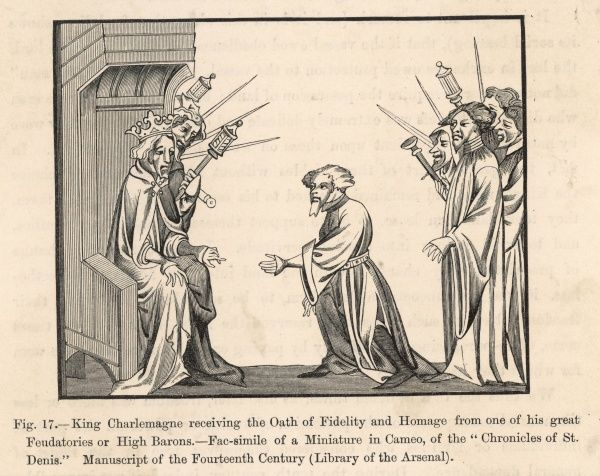 Charlemagne receives the oath of fealty and homage from one of his subjects
