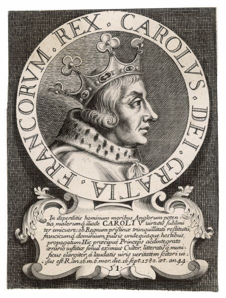 CHARLES V LE SAGE (WISE) King of France A fine General and also a patron of the arts