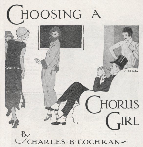 'Choosing a Chorus Girl' - a producer and his assistant assess candidates for their next revue : C B Cochran was the best-known British impresario in this field