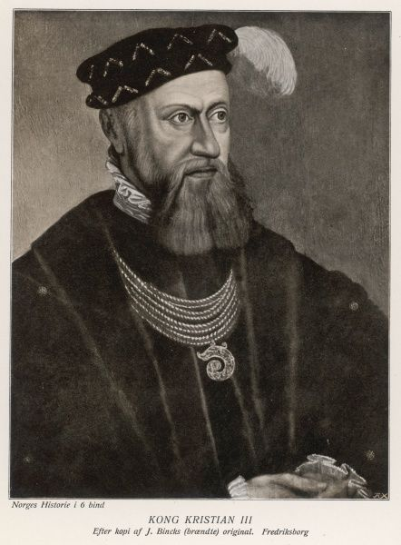 CHRISTIAN III King of Denmark and Norway (1534-59)