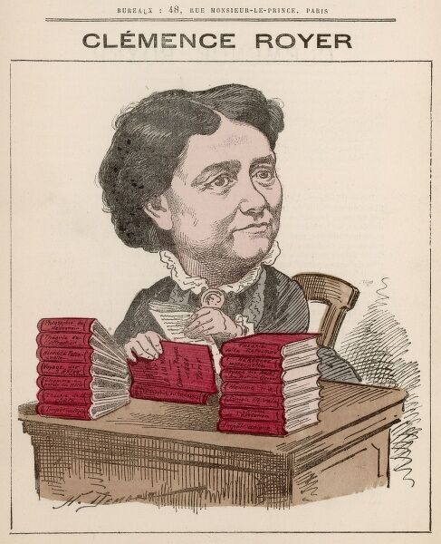 Clmence Royer (1830-1902) self-taught French scholar who wrote on economics, philosophy, science and feminism