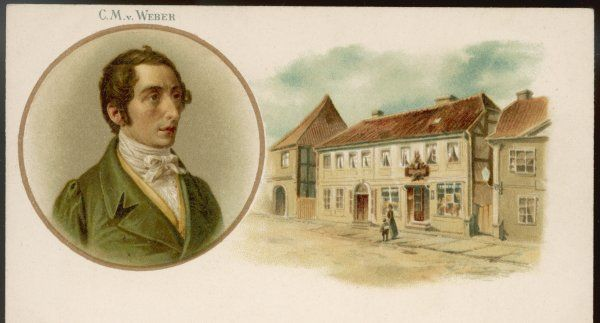 CARL MARIA VON WEBER German composer, with his birthplace at Oldenburg