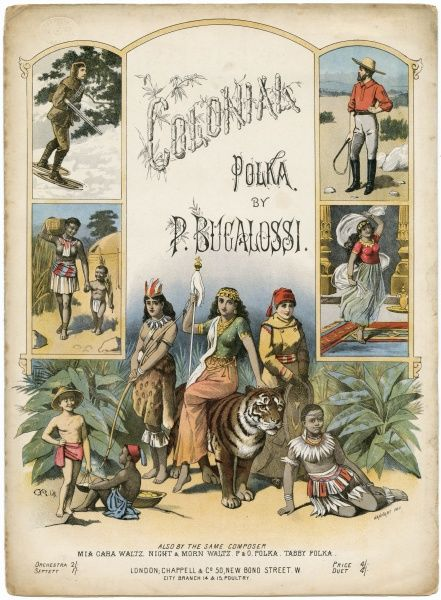 'THE COLONIAL POLKA' - when 'colonial' meant conferring the blessings of civilisation on the benighted natives