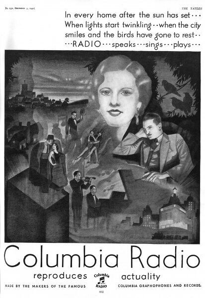 Advertisement for Columbia radios, which, 'in every home after the sun has set...speaks, sings, plays'. Date: 1930