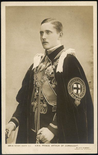 ARTHUR PRINCE OF CONNAUGHT Son of the Duke of Connaught, grandson of Queen Victoria