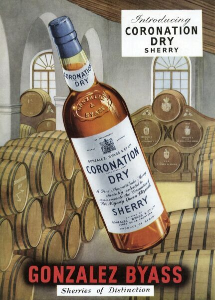 Advertisement for Gonzalez Byass, sherries of distinction, featuring their special Coronation Dry Sherry, to be drunk during the Coronation of Queen Elizabeth II. Date: 1953