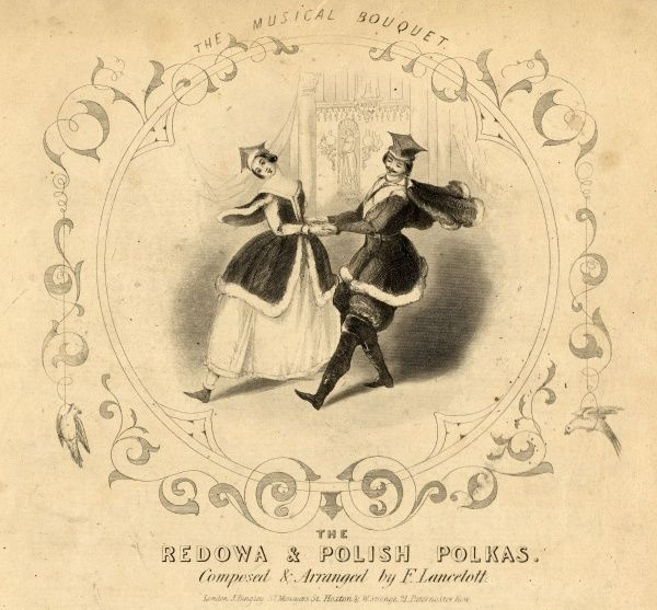 A couple wearing ermine-trimmed costumes dance the polka hand in hand on a music sheet entitled The Musical Bouquet. The music itself consists of The Redowa and Polish Polkas composed and arranged by F Lancelott