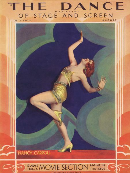 Art deco cover of Dance magazine, August 1930, featuring Nancy Carrol Date: 1930