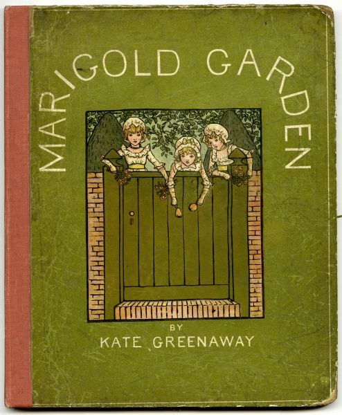 Cover design, Marigold Garden by Kate Greenaway. Showing three little girls looking over a garden gate