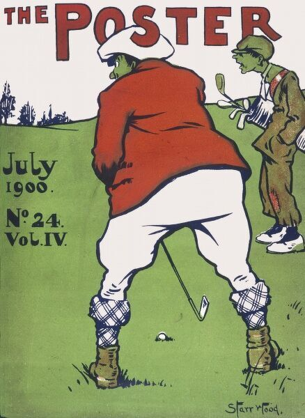 Cover design for The Poster, July 1900, Number 24, Volume IV. A large man takes aim at a golf ball while his caddy looks