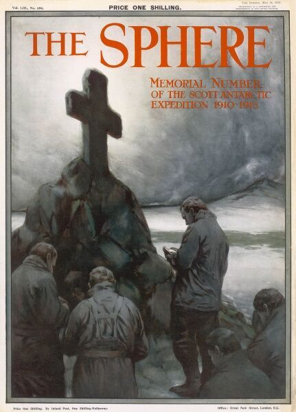 Front cover of The Sphere, Memorial Number of the Scott Antarctic Expedition showing a sombre scene of a group of men praying by a cairn topped with a cross in memory of Captain Scott, who died, along with four others on his return trip