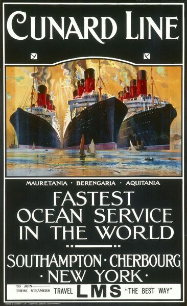 Cunard Line Poster, the fastest ocean service in the world, promoting the Mauretania, Berengaria, and Aquitania cruise ships between Southampton and New York