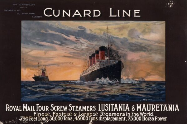 Poster advertising the Royal Mail four screw steamers of the Cunard Line shipping line, Lusitania and Mauretania, the 'finest, fastest and largest steamers in the world&#39