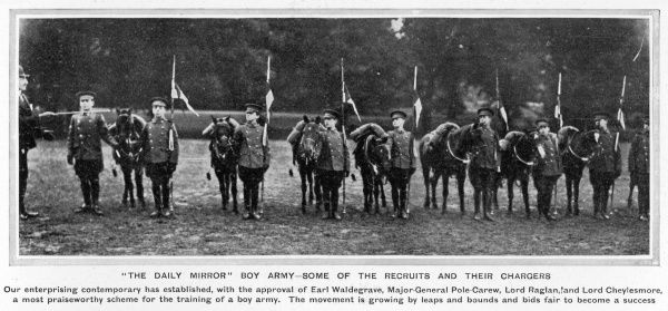 The Daily Mirror Boy Army approved by Lord Raglan and a movement growing by leaps and bounds in 1906 as Britain worries about the threat of invasion