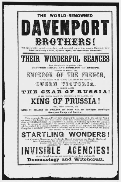 Publicity for the 'World- Renowned' Davenport brothers, William and Ira who purported to be sprirt mediums, but were in fact solely talented stage magicians