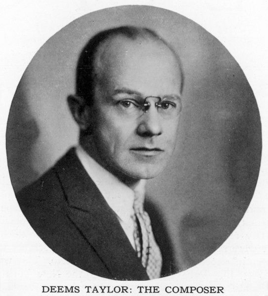 JOSEPH DEEMS TAYLOR American composer and music critic