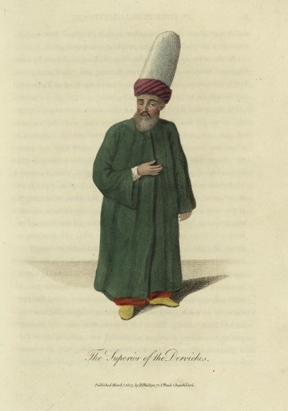 The Superior of the Derviches. Depicting a leader of the Dervishes. 1803