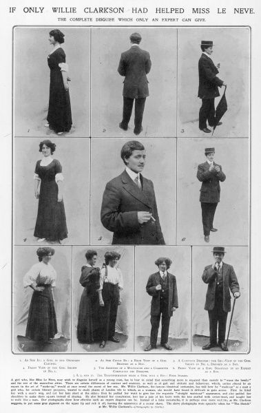 'If only Willie Clarkson had helped Miss Le Neve.' Advice given by Mr Willie Clarkson, the theatrical costumier, on how to disguise a young lady as a young man days after the disguise of Dr Crippen and his mistress Ethel Le Neve as Mr
