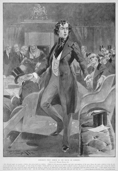 BENJAMIN DISRAELI Earl of Beaconsfield Conservative MP, making his first speech in Parliament in 1837