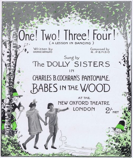 Sheet music for One! Two! Three! Four! featuring the Dolly Sisters in Babes in the Wood, 1921