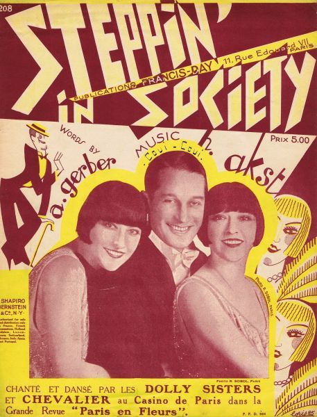 Sheet music for Steppin' in Society featuring the Dolly Sisters and Maurice Chevalier in Paris En Fleurs, Paris, 1925