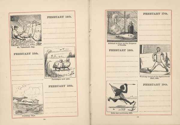 A double page spread in a young person's diary for 14-19 February. Each day is given a small illustration, relating either to the season, or to the anniversary of an historical event