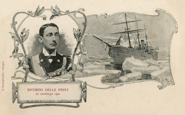 Duke of Abruzzi and Arctic Exploration Ship 'Stella Polari' - card produced 'in memory of the Festivities - 27th January 1901'. The Duke's expedition reached closer to the North Pole than any previous expedition