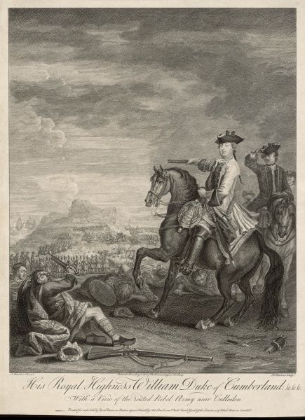 A picture to rouse the wrath of any Highlander - the duke of Cumberland after his decisive victory at Culloden - which he followed up with brutal repressions