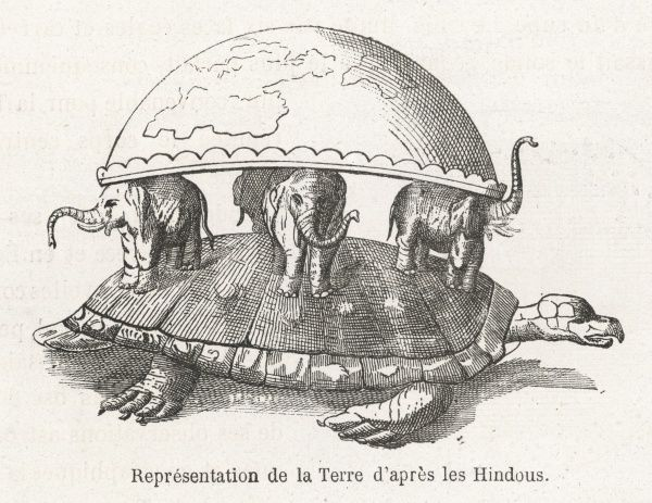 According to Hindu belief, the Earth is supported on elephants, standing on a tortoise, which floats in the Universal Ocean