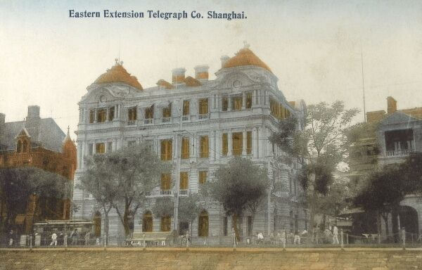 Shanghai, China - The Building of the Eastern Extension Telegraph Company Date: circa 1910