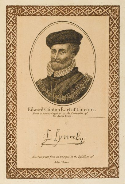 EDWARD CLINTON earl of LINCOLN naval commander, burned Edinburgh but governed Boulogne. with his autograph