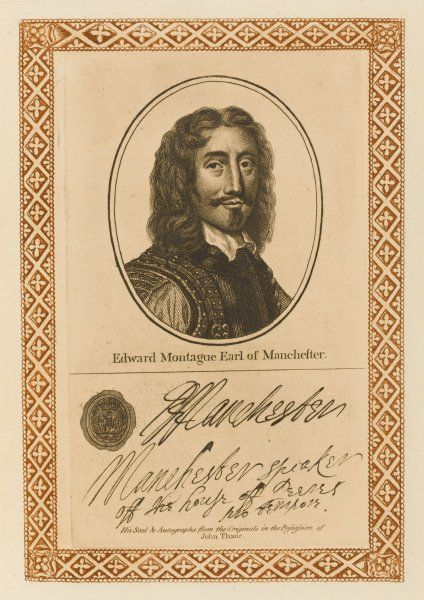 EDWARD MONTAGU, earl of MANCHESTER statesman who sided with Parliament but incurred the resentment of Cromwell. with his autograph