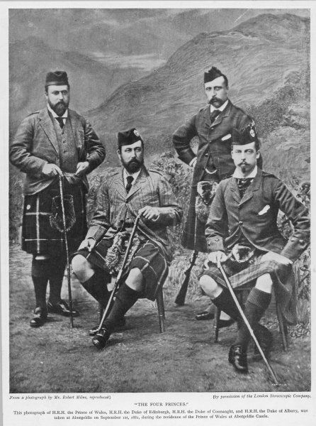 EDWARD VII, BRITISH ROYALTY The Prince of Wales with his three brothers, the Dukes of Edinburgh, Connaught and Albany, in Highland dress