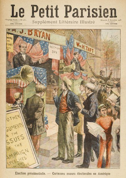 Fierce campaigning by the two presidential nominees of 1908, William J Bryan and William Taft; Taft became the 27th president