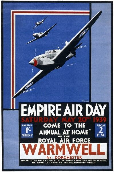 A poster for the Empire Air Day on Saturday 20th May 1939 at Warmwell near Dorchester. The Hawker Hurricane planes played a key role in attack and defence during WW2
