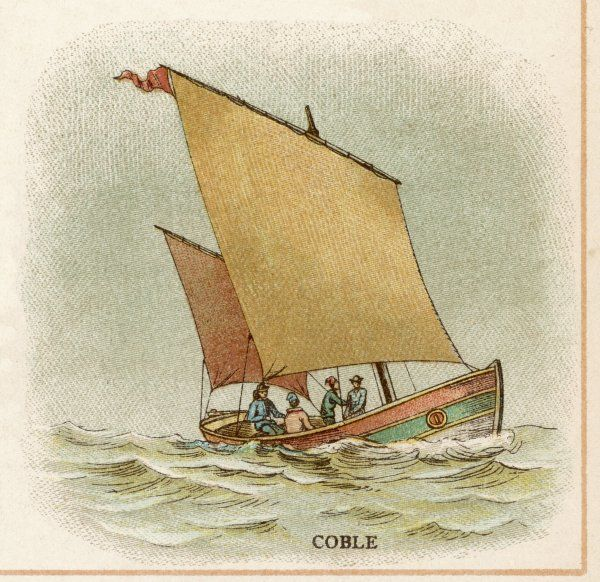 Coble, fishing-boat of north- east England : though shown here with sails, it is often rowed