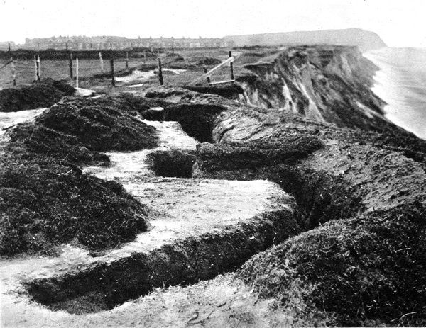 Entrenchments, similar to the type used at the front, on the cliffs along the east coast of England
