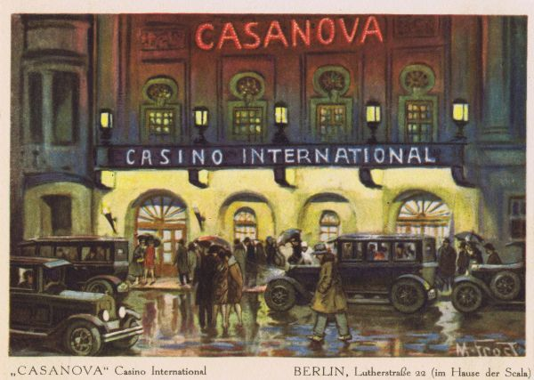 The exterior of the Casanova Casino International at 22 Lutherstrasse, in the Scala Theatre Complex, Berlin, late 1920s. One of Berlin's premier nightspots featuring a ballroom, cabaret, restaurant and bar. Date: late 1920s