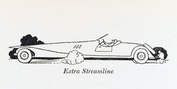A long, low sleek streamlined car body. Illustration by William Heath Robinson. Please note: Credit must appear as (c) Courtesy of the estate of Mrs J.C.Robinson/Pollinger Ltd/Mary Evans Picture Library