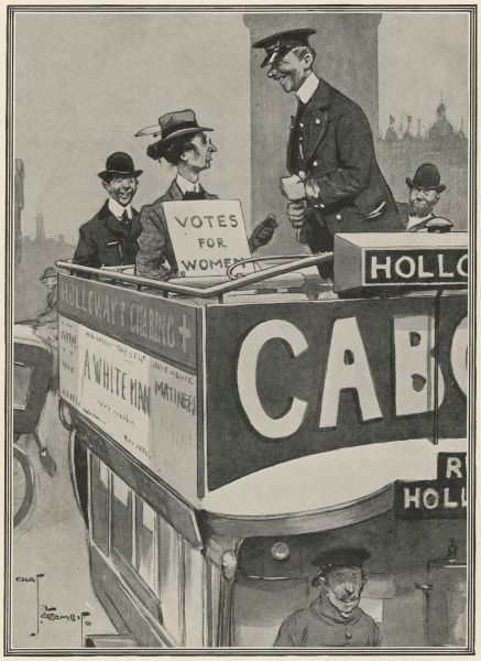 "Suffragette: ""Holloway! What's the fare?"" Conductor:""Same as you 'ad before, miss-bread and water!"
