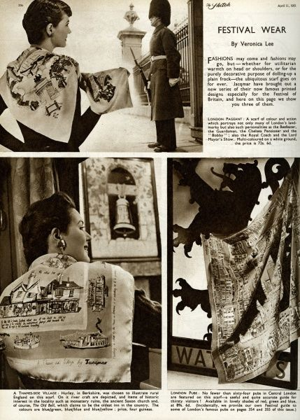 Fashions for the Festival of Britain, showing a woman modelling a series of scarves by Jacqmar, printed with designs relating to London and the Festival. They are called London Pageant, A Thames-Side Village, and London Pubs. Date: April 1951
