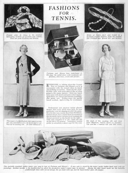 Tennis fashions for 1931 from Peter Robinson of Oxford Street, featuring washing silk dresses which look far too nice to play tennis in to be honest. Accessories from Fortnum and Mason complete the look