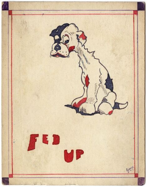 Cartoon drawing of an extremely glum looking dog by George Ranstead, an amateur soldier artist of the Great War who served in the Army Pay Corps
