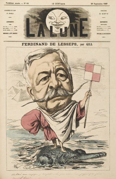 FERDINAND, vicomte DE LESSEPS French diplomat, constructor of the Suez Canal, involved in Panama Canal scandal